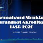 Cara Memahami Struktur Perangkat Akreditasi IASP 2020